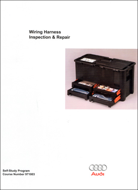 Audi Wiring Harness Inspection & Repair Technical Service Training Self-Study Program Front Cover