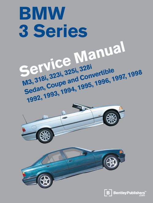 BMW 3 Series (E36) Service Manual: 1992-1998 - front cover